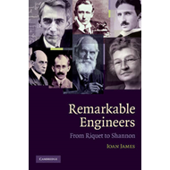 Remarkable Engineers: From Riquet to Shannon (BOK)
