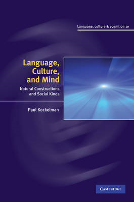 Language, Culture, and Mind: Natural Constructions and Social Kinds (BOK)