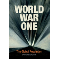 World War One: The Global Revolution (BOK)