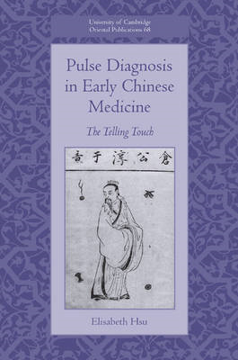 Pulse Diagnosis in Early Chinese Medicine (BOK)