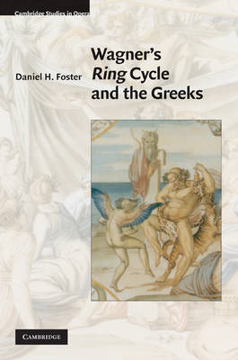 Wagner's Ring Cycle and the Greeks (BOK)