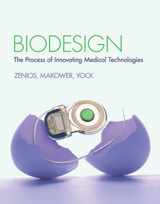 Biodesign: The Process of Innovating Medical Technologies (BOK)