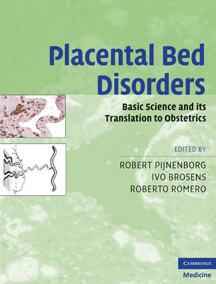 Placental Bed Disorders: Basic Science and Its Translation to Obstetrics (BOK)
