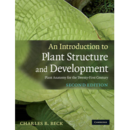 An Introduction to Plant Structure and Development: Plant Anatomy for the Twenty-First Century (BOK)