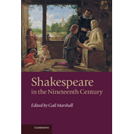 Shakespeare in the Nineteenth Century (BOK)