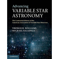 Advancing Variable Star Astronomy: The Centennial History of the American Association of Variable St (BOK)