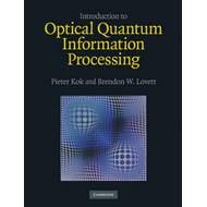 Introduction to Optical Quantum Information Processing (BOK)