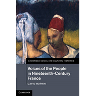 Voices of the People in Nineteenth-century France (BOK)