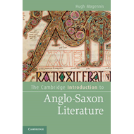 The Cambridge Introduction to Anglo-Saxon Literature (BOK)