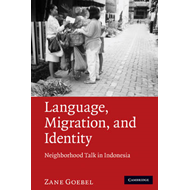 Language, Migration and Identity: Neighborhood Talk in Indonesia (BOK)