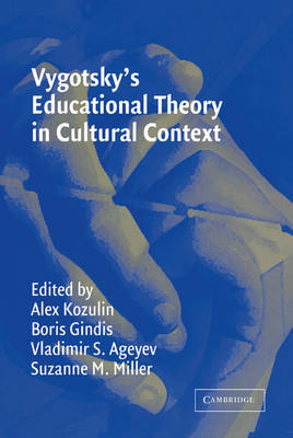 Vygotsky's Educational Theory in Cultural Context (BOK)