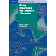 Group Dynamics in the Language Classroom (BOK)