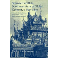 Strange Parallels: Volume 2, Mainland Mirrors: Europe, Japan, China, South Asia, and the Islands: So (BOK)