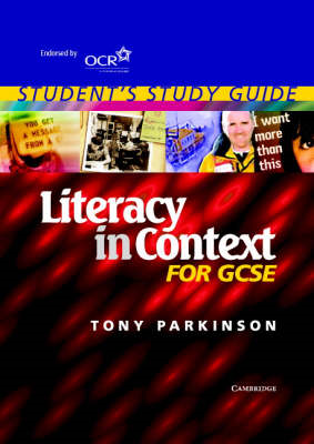 Literacy in Context for GCSE Student's Study Guide (BOK)