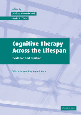 Cognitive Therapy across the Lifespan: Evidence and Practice (BOK)