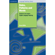 Rules, Patterns and Words: Grammar and Lexis in English Language Teaching (BOK)
