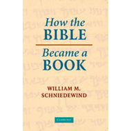 How the Bible Became a Book (BOK)