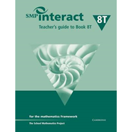 SMP Interact Teacher's Guide to Book 8T: For the Mathematics Framework (BOK)