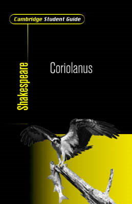 Cambridge Student Guide to Coriolanus (BOK)