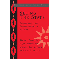 Seeing the State: Governance and Governmentality in India (BOK)