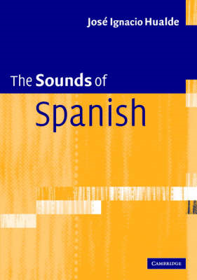 The Sounds of Spanish with Audio CD (BOK)