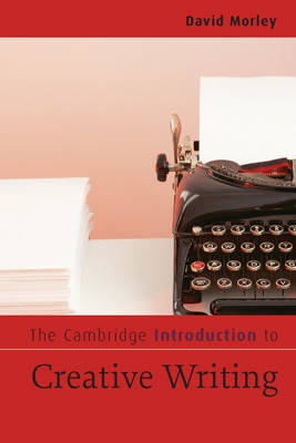 Cambridge Introduction to Creative Writing (BOK)