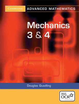 Mechanics 3 and 4 for OCR (BOK)