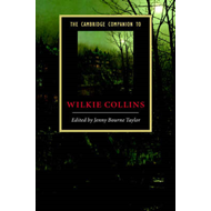 Cambridge Companion to Wilkie Collins (BOK)