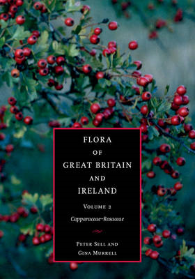 Flora of Great Britain and Ireland: Volume 2, Capparaceae - (BOK)