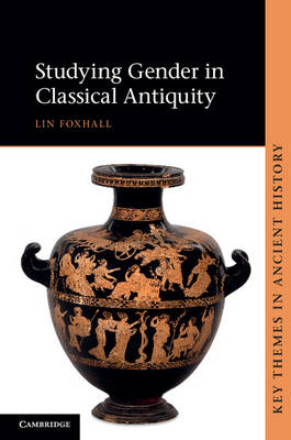 Studying Gender in Classical Antiquity (BOK)