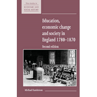 Education, Economic Change and Society in England 1780-1870 (BOK)