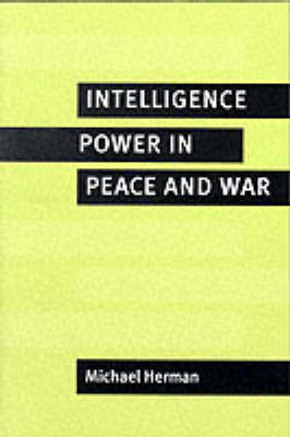 Intelligence Power in Peace and War (BOK)