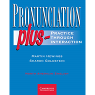 Pronunciation Plus Student's Book: Practice Through Interaction: Student's book: In North American E (BOK)