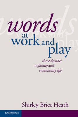 Words at Work and Play: Three Decades in Family and Community Life (BOK)