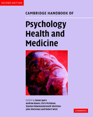 Cambridge Handbook of Psychology, Health and Medicine (BOK)