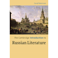Cambridge Introduction to Russian Literature (BOK)