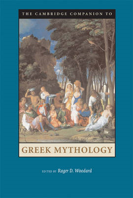 Cambridge Companion to Greek Mythology (BOK)