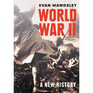 World War II: A New History (BOK)