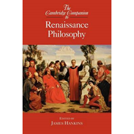 Cambridge Companion to Renaissance Philosophy (BOK)