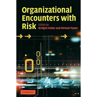 Organizational Encounters with Risk (BOK)