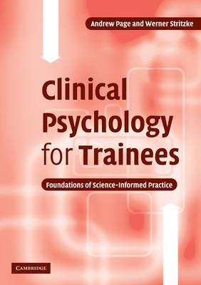 Clinical Psychology for Trainees: Foundations of Science-Informed Practice (BOK)