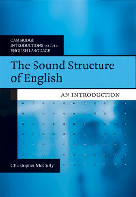 The Sound Structure of English: An Introduction (BOK)