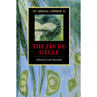 Cambridge Companion to the Fin De Siecle (BOK)