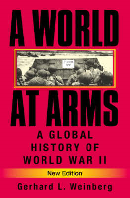A World at Arms: A Global History of World War II (BOK)