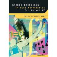 Graded Exercises in Pure Mathematics (BOK)