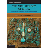 Archaeology of China (BOK)
