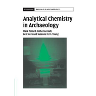 Analytical Chemistry in Archaeology (BOK)