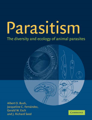 Parasitism: The Diversity and Ecology of Animal Parasites (BOK)