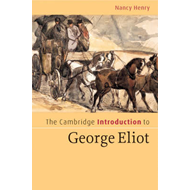 The Cambridge Introduction to George Eliot (BOK)