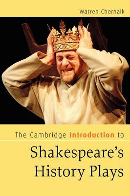 Cambridge Introduction to Shakespeare's History Plays (BOK)